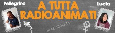 A Tutta RadioAnimati