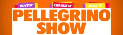 Pellegrino Show