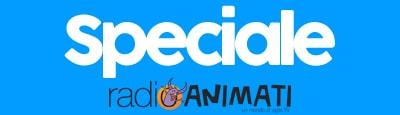 Speciali - RadioAnimati