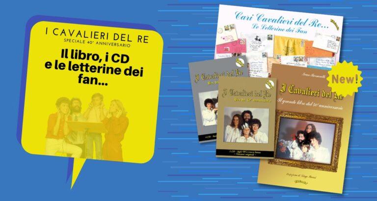 I CAVALIERI DEL RE: speciale 40° anniversario – libro, CD, letterine