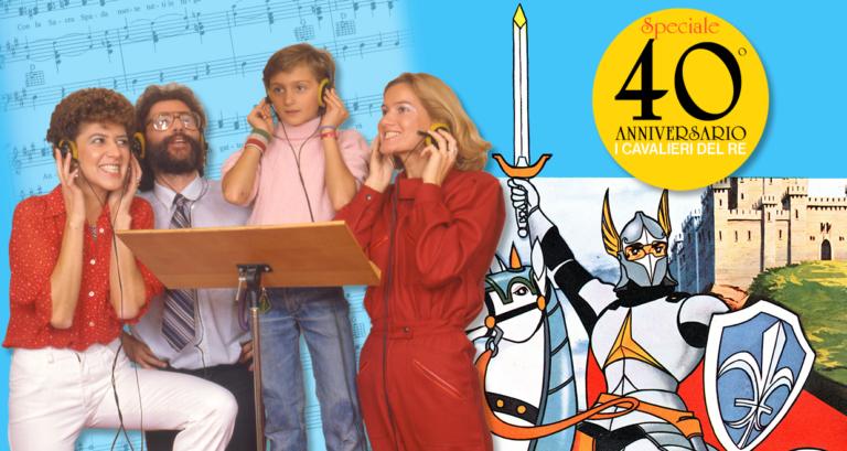 I CAVALIERI DEL RE: speciale 40° anniversario