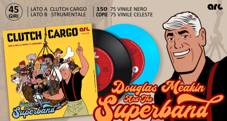 DOUGLAS MEAKIN And The SUPERBAND: Clutch Cargo